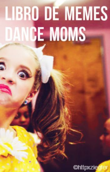 Libro de Memes - Dance Moms