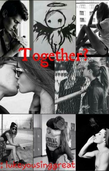 Together? - #Wattys2016