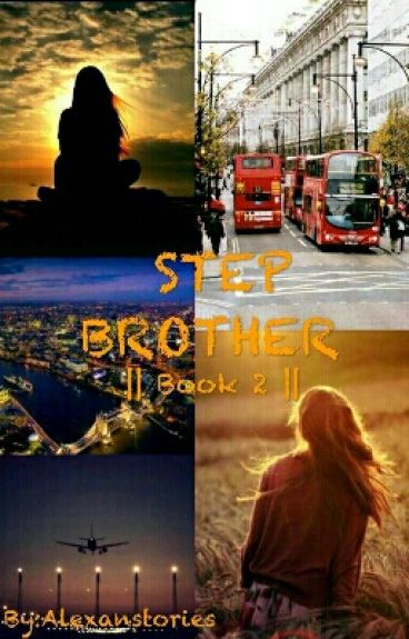 Step Brother || Book 2