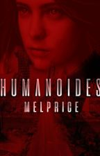 HUMANOIDES by MelPrice