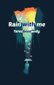 Rain with me [Cz story] ✔️