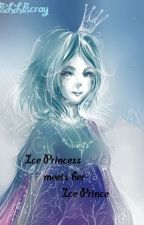 ICE PRINCESS MEETS HER ICE PRINCE (COMPLETED) (EDITING) by ELLEcray