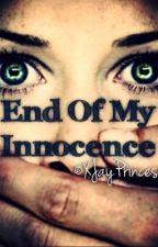 End Of My Innocence by XJayPrincess