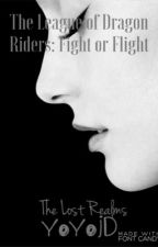 The League of Dragon Riders: Fight or Flight (book 2) by yoyojd