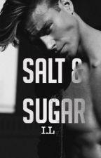 Salt & Sugar [#Wattys2016] by TheJadeWheel