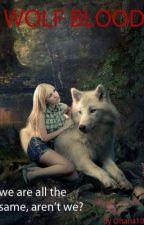 Wolf Blood by Kialani-Jai