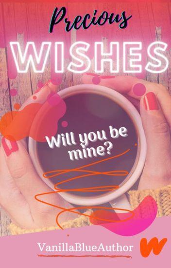 Precious Wishes