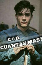 con cuantas mas? (diego barrueco) TERMINADA. by barruequito