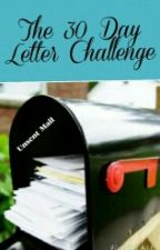The 30 Day Letter Challenge by UniqueLykevery1else