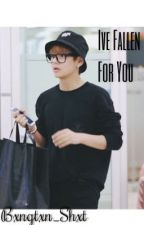 I've Fallen For You (BTS Taehyung/V Fanfiction) by BellTuan