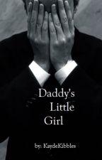 Daddy's Little Girl by KaydeKibbles