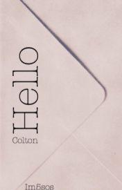 Hello ~cap & dlr (Colton) by IM5SOS