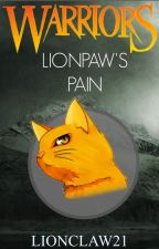 Lionpaw's Pain [Darkness Rising, Book 1] by Lionclaw021