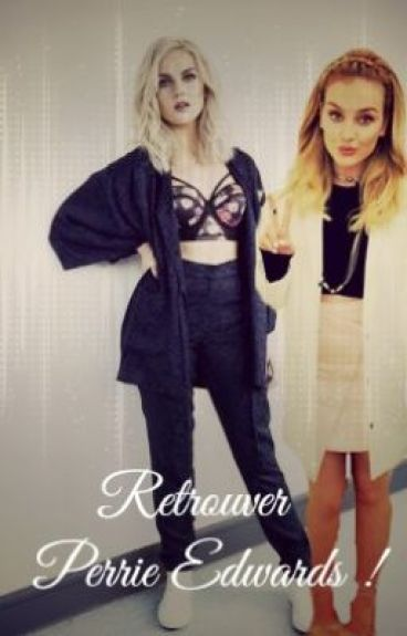 Retrouver Perrie Edwards !