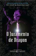 O Juramento De Dragon by AryelleVasconcelos