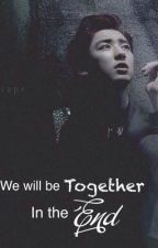 We will be Together in the End ( Chanyeol   short story ) by Starry_sky07