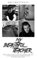 My Beautiful Teacher (Larry Stylinson) by HalineStyles