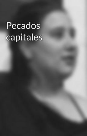 Pecados capitales by SamySLynn
