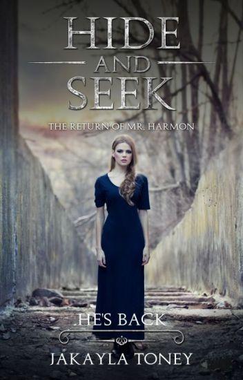 Hide & Seek 2: The Return of Mr. Harmon