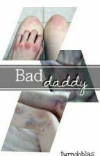 Bad daddy; rubelangel#1 by reedusxcarol