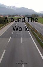 Around The World>> H.S. // WIRD ÜBERARBEITET ! by Never_Ever01