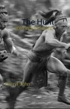 The Hunt - Old World Series by DSJWSVG