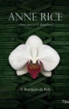 A Libertação De Bela - Trilogia Erótica III - Anne Rice by AmandaDosSantos205