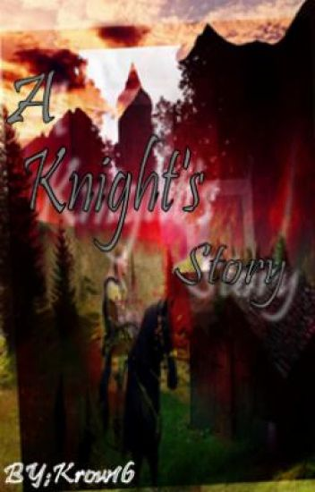a knights story