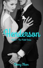 Henderson [Completed]  by EbonyOlson