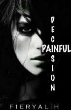 Painful Decision by Fieryalih