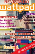 Revista do Wattpad by SandraCarreiros