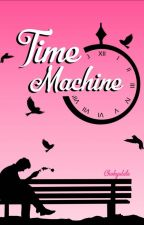 Time Machine by withCHOKYULATE