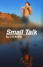 Small Talk //  T2 by chaoticflames