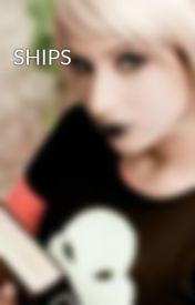 SHIPS by Hadeschild11