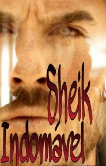 ADAPTAÇÃO: Sheik Indomável ✔