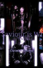 My Saviour Is Who?   by MorticiaSkylerBlack