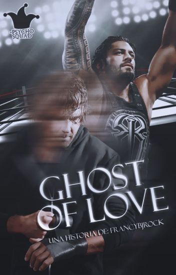 Ghost of Love ||Ambreigns||