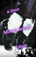 A Short Michael Jackson Tribute (Imagine) by Xx_moonwalker_xX