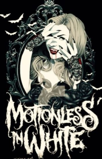 Motionless in White preferences
