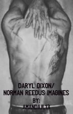 Daryl Dixon/Norman Reedus Imagines by amandajl13