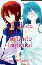 La Chica Del Instituto Imperial  (Kiyama Hiroto Y Tu) by zomneko