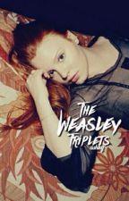 The Weasley Triplets  by ashleycano7