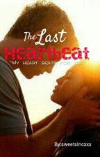 The Last Heartbeat by sweetsIncxxx