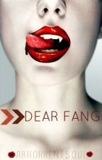 Dear Fang by idioteque_