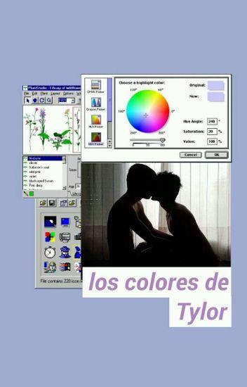Los Colores De Tylor [Yaoi]