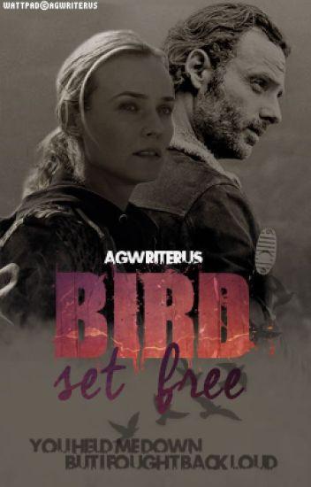 »Bird set free« «Rick Grimes; temp2»