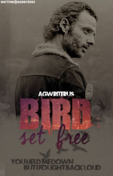»Bird set free« 〈Rick Grimes y tu; temp2〉
