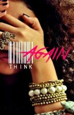 Think Again (Urban) Book 5 by ShadyAveri