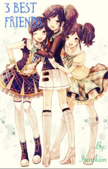 3 Best Friends Irenekiim Wattpad