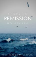 Remission by Mistyped_